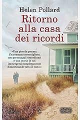 Ritorno alla casa dei ricordi (La serie dei ricordi perduti Vol. 2) (Italian Edition) Kindle Edition