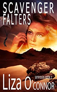 Scavenger Falters (The SkyRyders Book 2)