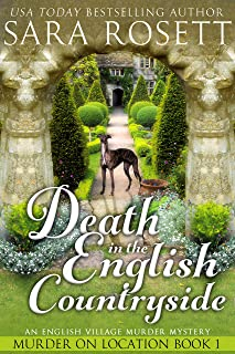 Death in the English Countryside: An English Village Murder Mystery (Murder on Location Book 1)