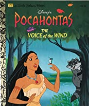Pocahontas: The Voice of the Wind (Little Golden Book)