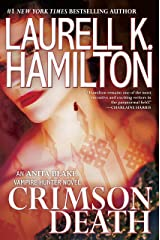 Crimson Death (Anita Blake, Vampire Hunter Book 25) Kindle Edition