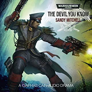 The Devil You Know: Warhammer 40,000