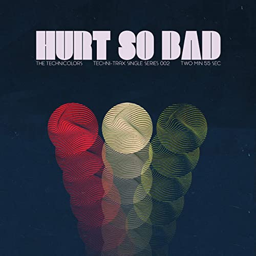 Hurt So Bad By The Technicolors On Amazon Music Amazon Com
