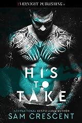 His to Take Kindle Edition