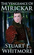 The Vengeance of Mirickar (Chronicles of Madarre) (English Edition)
