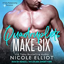 Quadruplets Make Six: A Fake Relationship Secret Baby Romance: Baby Makes Three Series, Book 4