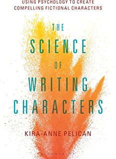 The Science of Writing Characters: Using Psychology to Create Compelling Fictional Characters