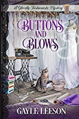 Buttons and Blows: A Ghostly Fashionista Mystery (Ghostly Fashionista Mystery Series Book 4) Kindle Edition