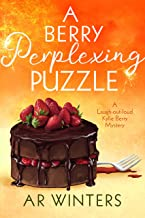 A Berry Perplexing Puzzle: A Kylie Berry Cozy Mystery (Kylie Berry Mysteries Book 8)