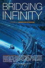 Bridging Infinity (The Infinity Project Book 5)