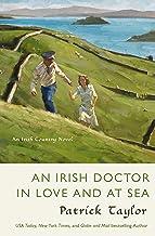 An Irish Doctor in Love and at Sea: An Irish Country Novel (Irish Country Books Book 11)