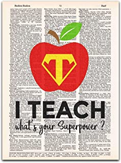 I Teach. What's Your Superpower? Teacher Appreciation Gift, Vintage Dictionary Page Print