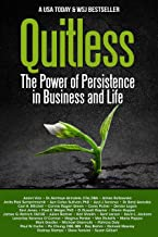 Quitless: The Power of Persistence in Business and Life