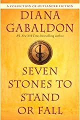 Seven Stones to Stand or Fall: A Collection of Outlander Fiction Kindle Edition