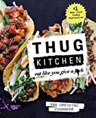 Cover image of Thug Kitchen by Thug Kitchen