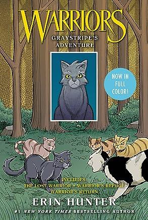 Warriors: Graystripe's Adventure: The Lost Warrior, Warrior's Refuge, Warrior's Return (Warriors Manga)
