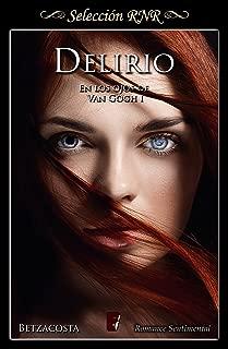 Delirio (En los ojos de Van Gogh 1) (Spanish Edition)