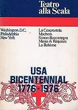 Teatro Alla Scala: Washington D.C. La Cenerentola; Philadelphia - Macbeth; New York - Simon Boccanegra, Messa di Requiem, La Boheme; USA Bicentennial 1776-1976.