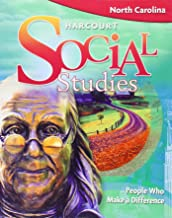 Harcourt Social Studies North Carolina: Student Edition (5-year subscription) Grade 3 People Who Make a Difference 2009