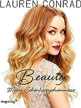 Beauty: Meine Schönheitsgeheimnisse (German Edition)