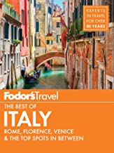 Fodor's The Best of Italy: Rome, Florence, Venice & the Top Spots in Between (Full-color Travel Guide Book 1)