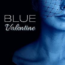 Blue Valentine - Compilation of Sensual Instrumental Jazz Music for Romantic Dinner