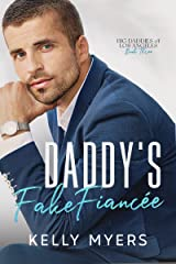 Daddy's Fake Fiancée (Big Daddies of Los Angeles Book 3) (English Edition) Formato Kindle