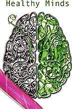 Healthy Mind (Health Conscious Series) (Health Concious Series Book 1) (English Edition)