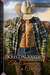 The Courage of a Cowboy (Elk Heights Ranch Book 2) Kindle Edition