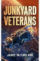 Junkyard Veterans (Junkyard Pirate Book 4) Kindle Edition