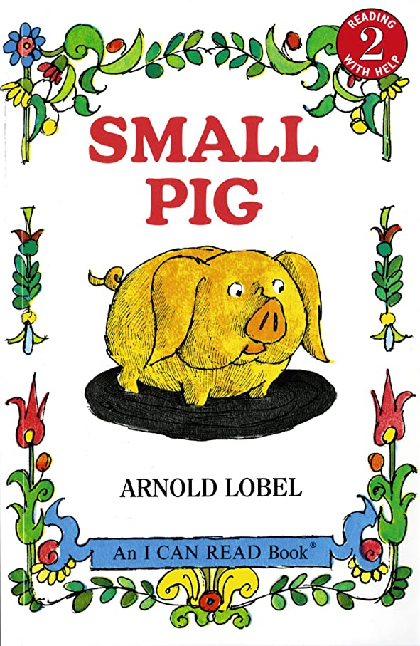 暗いありふれた腹Small Pig (I Can Read Level 1) (English Edition)