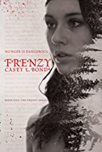 Frenzy (The Frenzy Series Book 1)