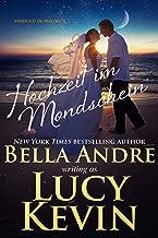 Hochzeit im Mondschein (Married in Malibu 4) (German Edition)