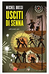 Usciti di Senna Formato Kindle