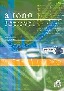A tono: Ejercicios para mejorar el rendimiento del músico (bicolor) (Fuera de colección nº 99) (Spanish Edition)