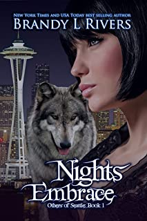 Nights Embrace (Others of Seattle Book 1)