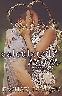 Calculated Risk (A Standalone Romance)