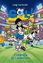 Gol 3. Comença el campionat (Llibres digitals) (Catalan Edition)