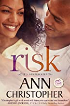 Risk (It's Complicated Book 2)