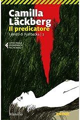 Il predicatore (I delitti di Fjallbäcka Vol. 2) Formato Kindle