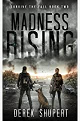 Madness Rising: A Post-Apocalyptic Survival Thriller (Survive the Fall Book 2) Kindle Edition