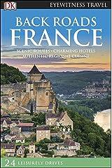 DK Eyewitness Back Roads France (Travel Guide) Kindle Edition