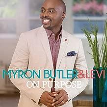 Best myron butler on purpose Reviews