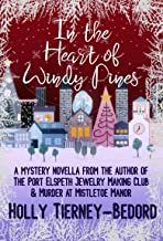 In the Heart of Windy Pines: a Mystery Novella (English Edition)