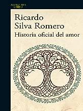 Historia oficial del amor (Spanish Edition)