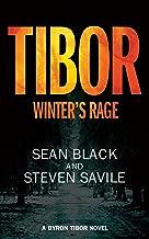 Winter's Rage: A Byron Tibor Thriller