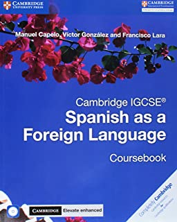 Cambridge IGCSE® Spanish as a Foreign Language Coursebook with Audio CD and Cambridge Elevate Enhanced edition eBook (2 Ye...