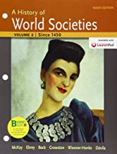 A History of World Societies: Since 1450: 2