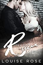 Try To Ruin Me: A Reverse Harem Bully Romance (English Edition)