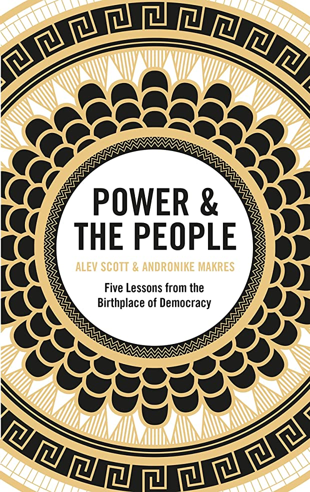 モチーフ惑星解釈Power & the People: Five Lessons from the Birthplace of Democracy (English Edition)
